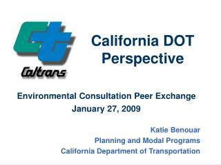 California DOT Perspective
