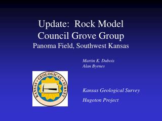Update:  Rock Model  Council Grove Group Panoma Field, Southwest Kansas