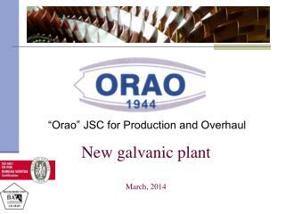 New galvanic plant March, 2014
