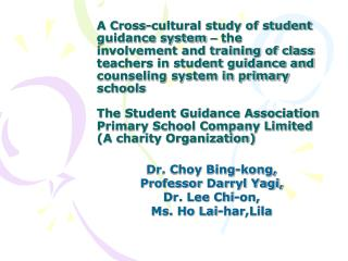 A Cross-cultural study of student guidance system   the involvement and training of class teachers in student guidance a