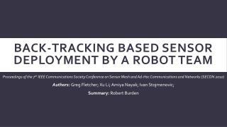 Back-Tracking based Sensor Deployment by a Robot Team