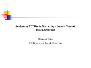 Analysis of FLTWinds Data using a Neural Network Based Approach Haimonti Dutta