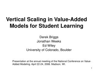 Vertical Scaling in Value-Added Models for Student Learning