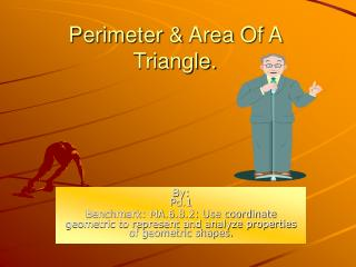 Perimeter & Area Of A Triangle.