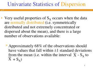 Univariate Statistics of Dispersion