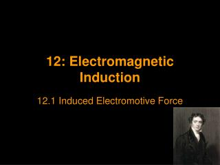 12: Electromagnetic Induction