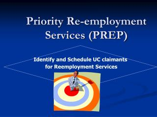 Priority Re-employment Services (PREP)