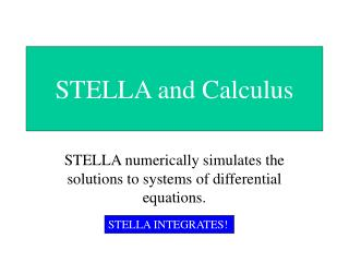 STELLA and Calculus