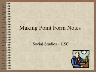Making Point Form Notes