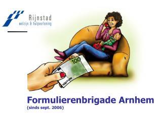 Formulierenbrigade Arnhem  (sinds sept. 2006)