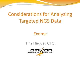 Considerations for Analyzing Targeted NGS Data Exome