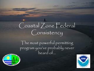 Coastal Zone Federal Consistency