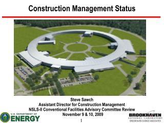 Construction Management Status