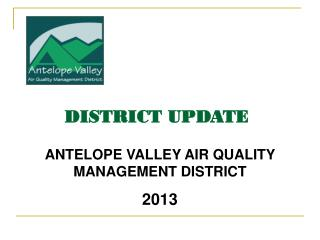 ANTELOPE VALLEY AIR QUALITY MANAGEMENT DISTRICT 2013