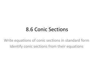 8.6 Conic Sections