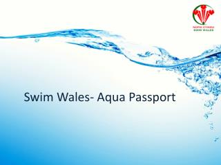 Swim Wales- Aqua Passport