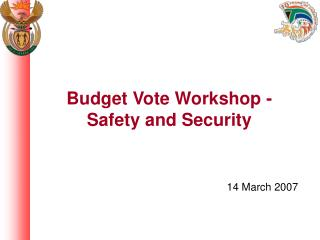 Budget Vote Workshop - Safety and Security