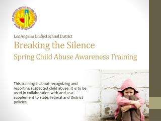 Los Angeles Unified School District Breaking the Silence Spring Child Abuse Awareness Training