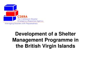 The Caribbean Disaster Emergency Response Agency