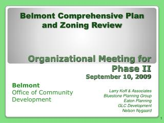 Organizational Meeting for  Phase II September 10, 2009