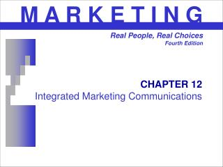CHAPTER 12 Integrated Marketing Communications
