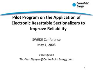 Pilot Program on the Application of Electronic Resettable Sectionalizers to Improve Reliability