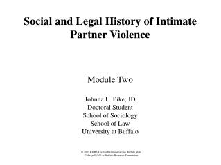 Social and Legal History of Intimate Partner Violence