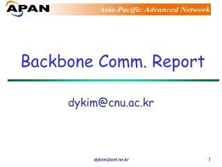 Backbone Comm. Report