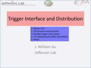 Trigger Interface and Distribution
