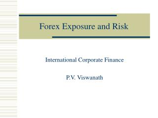 Forex Exposure and Risk