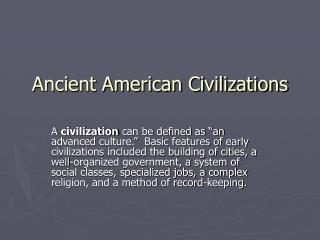 Ancient American Civilizations