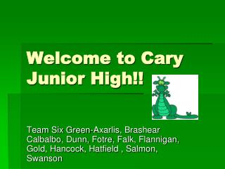 Welcome to Cary Junior High!!