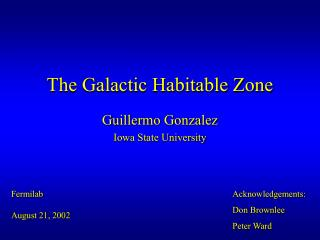 The Galactic Habitable Zone