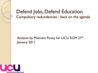 Defend Jobs, Defend Education Compulsory  redundancies - back on the agenda