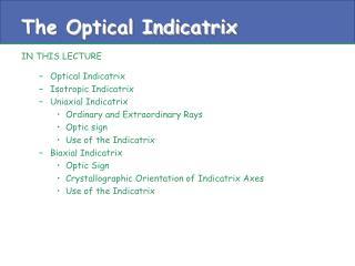 The Optical Indicatrix