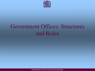 Government Offices: Structures and Roles