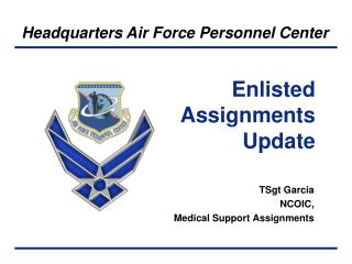 Enlisted Assignments Update