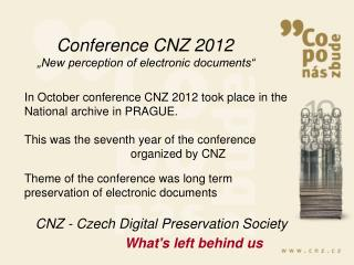 """Conference CNZ 2012 """"New perception of electronic documents"""""""