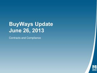 BuyWays Update June 26, 2013