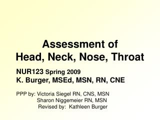 Assessment of  Head, Neck, Nose, Throat