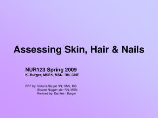 Assessing Skin, Hair & Nails