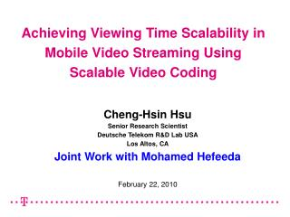 Achieving Viewing Time Scalability in Mobile Video Streaming Using Scalable Video Coding