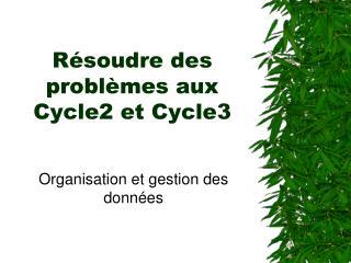 R soudre des probl mes aux Cycle2 et Cycle3
