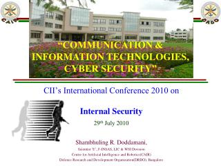 CII�s International Conference 2010 on  Internal Security