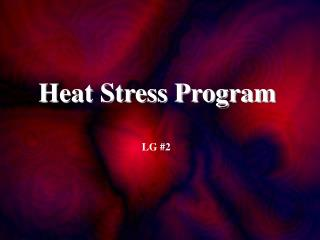 Heat Stress Program