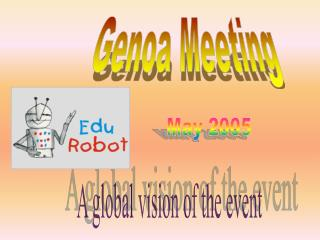 A global vision of the event