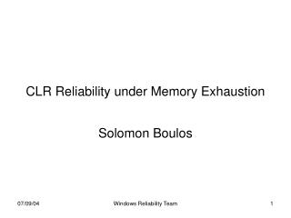 CLR Reliability under Memory Exhaustion