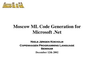 Moscow ML Code Generation for Microsoft .Net