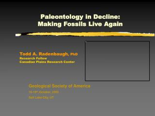 Paleontology in Decline: Making Fossils Live Again