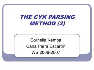 THE CYK PARSING METHOD (2)